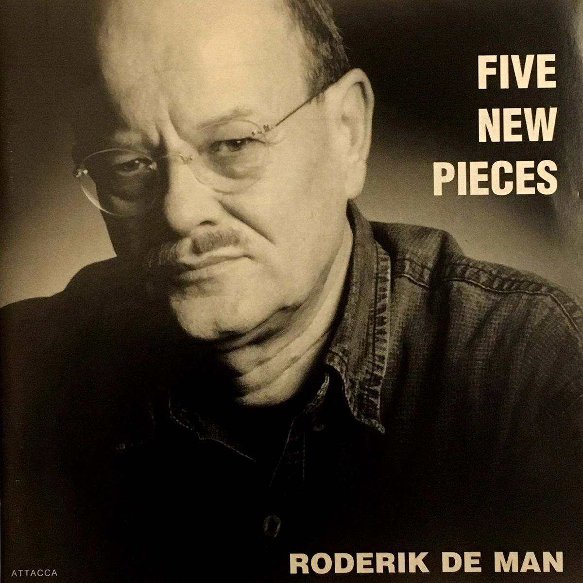 Roderik de Man. Five new pieces
