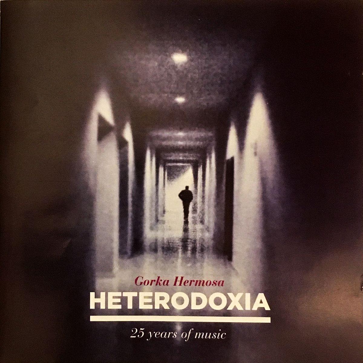 Heterodoxia. Gorka Hermosa